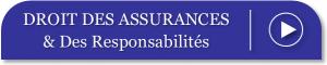 Droit des Assurances et des Responsabilités