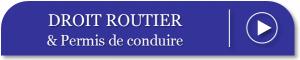 Droit Routier et Permis de Conduire